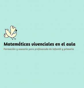 PROPUESTA EDUCATIVA: MATEMÁTICAS VIVENCIALES